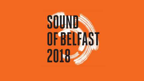 Sound of Belfast 2018