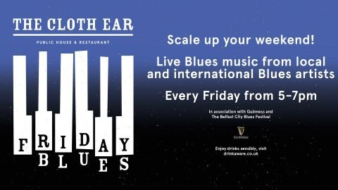Friday Blues at The Cloth Ear